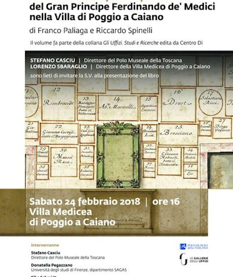 """Presentazione del libro Il """"Gabinetto d'opere in piccolo"""" del Gran Principe Ferdinando de' Medici  nella Villa di Poggio a Caiano"""