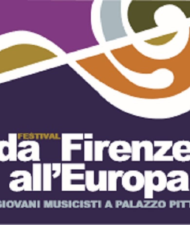 """Da Firenze all'Europa"" Music Festival"