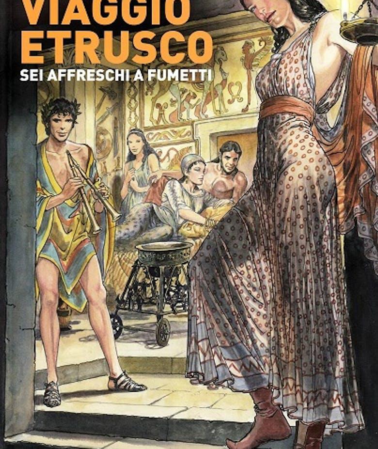 Gli Etruschi nei fumetti.  Storie, invenzioni e gioco