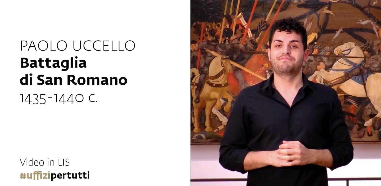 Uffizi per tutti - Video in LIS | Paolo Uccello, Battaglia di San Romano, 1435-1440 c.