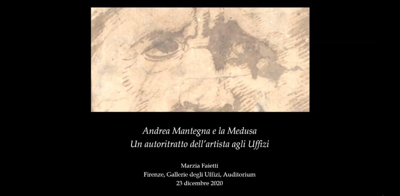 Marzia Faietti - Andrea Mantegna e la Medusa. Un autoritratto dell'artista agli Uffizi